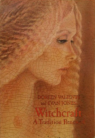 Witchcraft - A Tradition Renewed