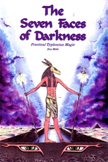 The Seven Faces of Darkness: Practical Typhonian Magic cover