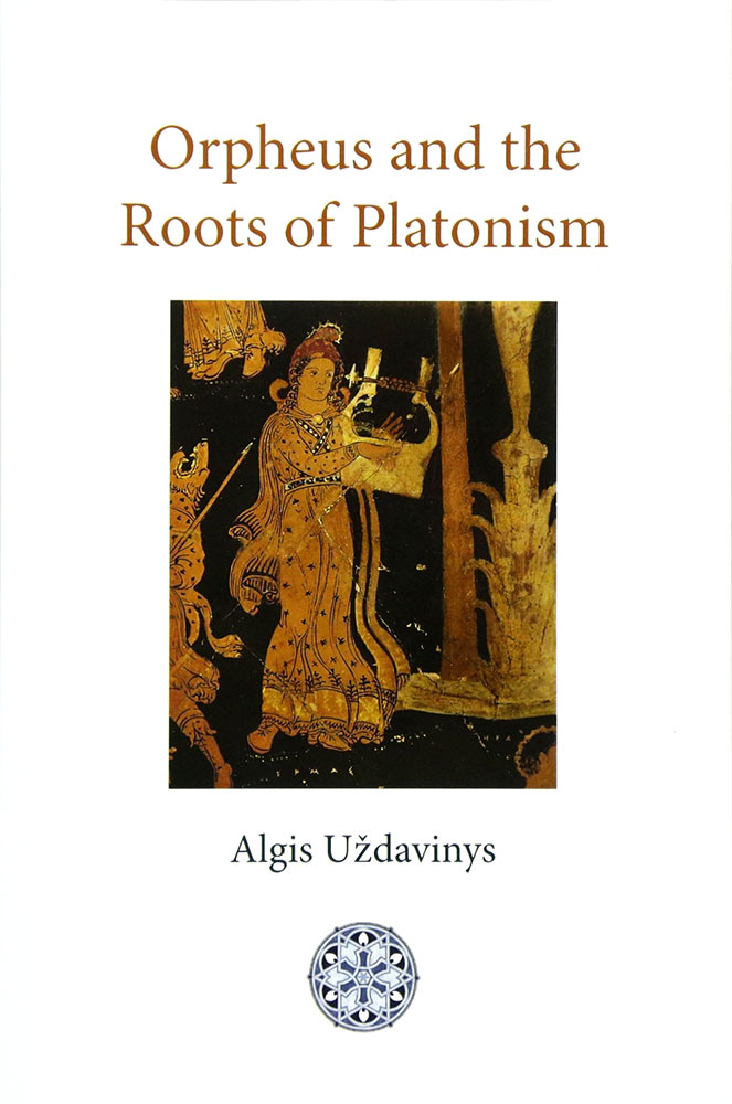 Orpheus and the Roots of Platonism cover